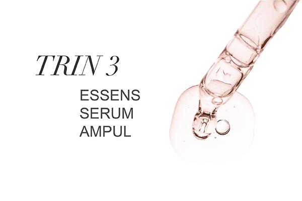 Trin 3 - Essens/Serum/Ampul